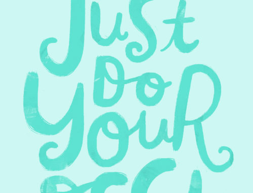 Just Do Your…Best?